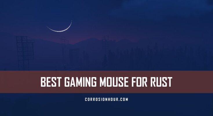 Best Gaming Mouse for RUST