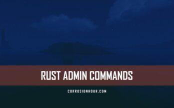 RUST Admin Commands 2017
