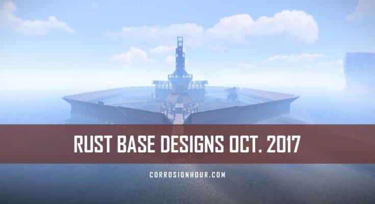 Rust base designs for october 2017 over 160 base designs rust base designs for october 2017 malvernweather Images