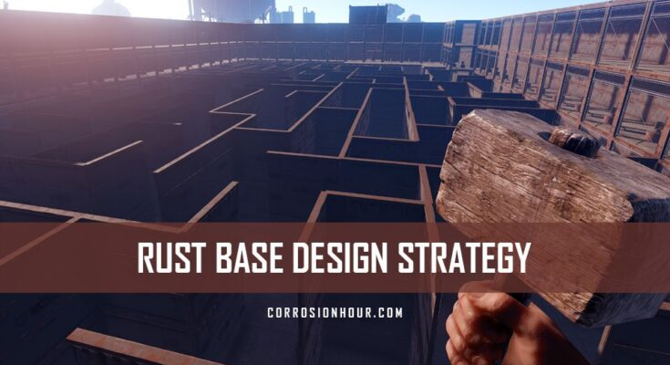 Rust base design strategy guide corrosion hour rust base design malvernweather Choice Image