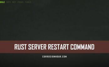 RUST Server Restart Command