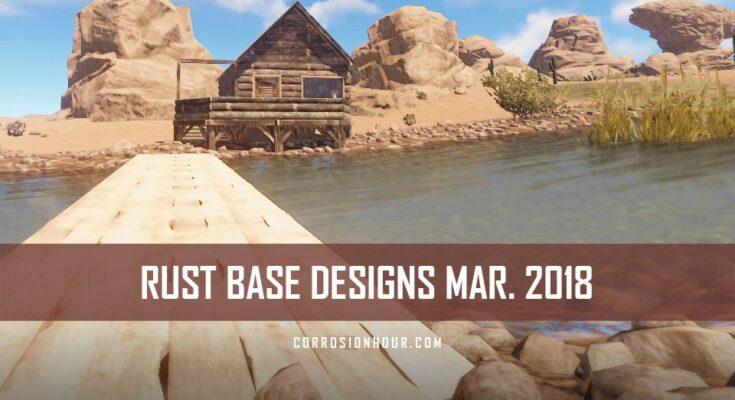 RUST Base Design March 2018